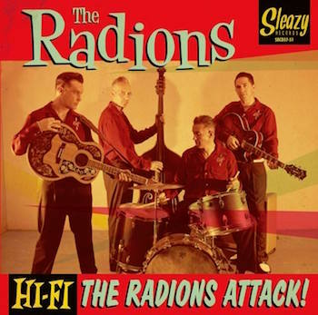 Radions ,The - The Radions Attack !